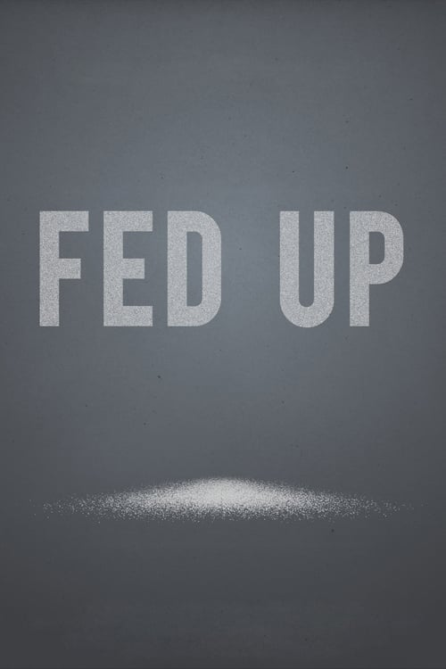 Fed Up - Movie Poster