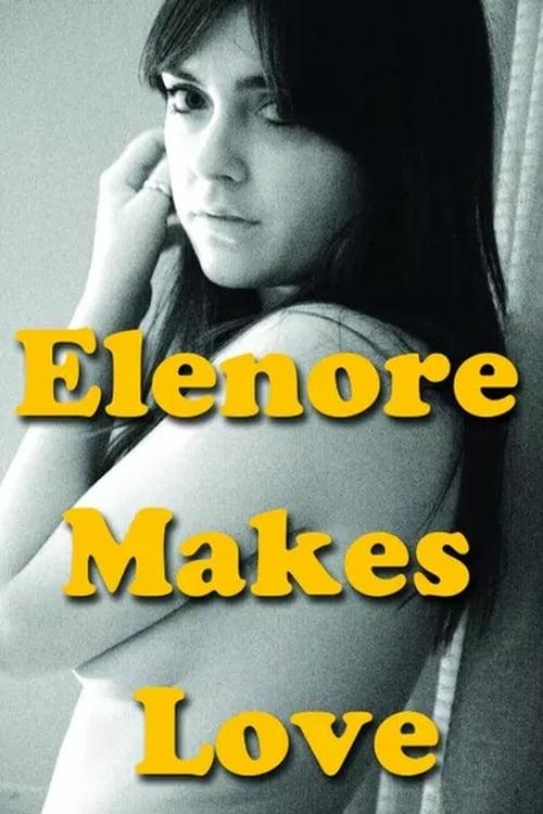 Elenore Makes Love - Movie Poster