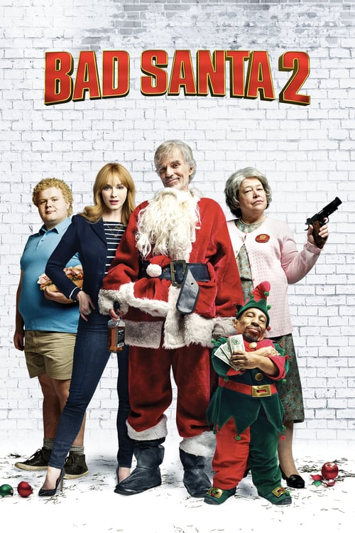 Bad Santa 2 - Movie Poster