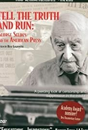 Tell the Truth and Run: George Seldes and the American Press - Movie Poster