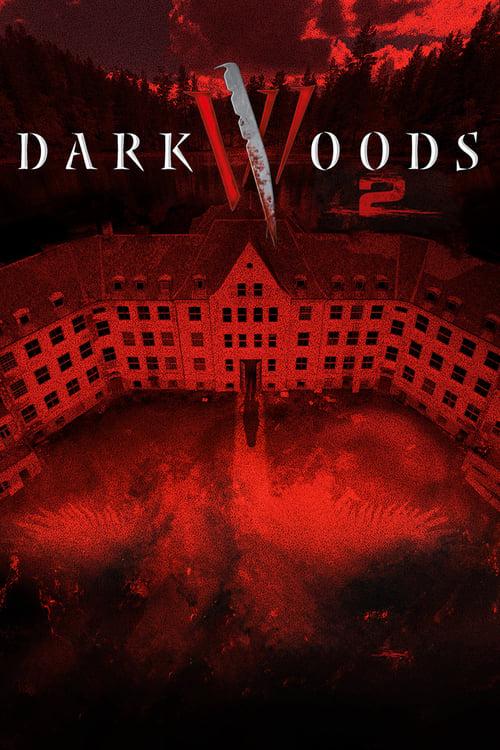 Dark Woods II - Movie Poster