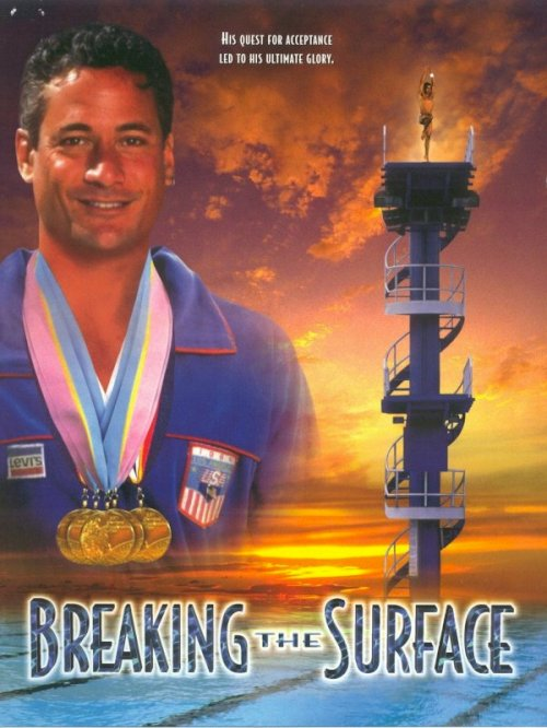 Breaking the Surface: The Greg Louganis Story - Movie Poster