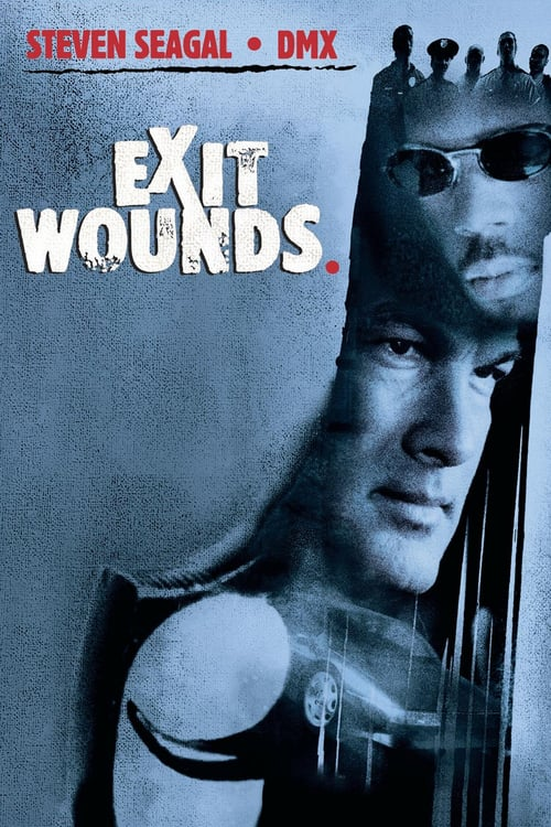 Exit Wounds - Movie Poster