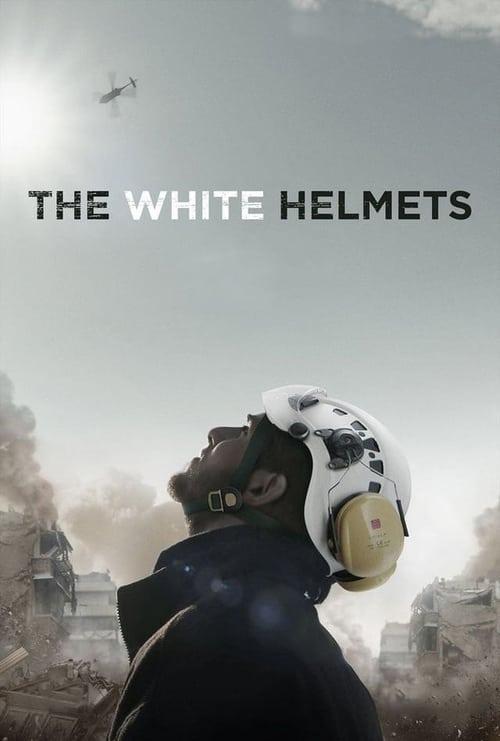 The White Helmets - Movie Poster
