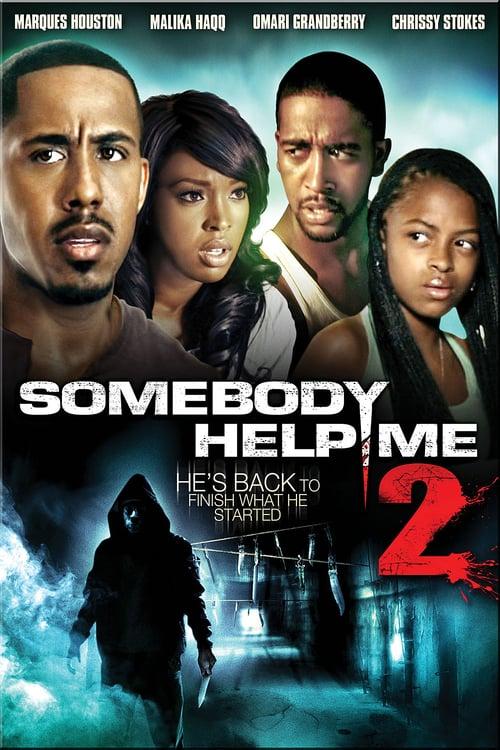 Watch Movie Somebody Help Me 2