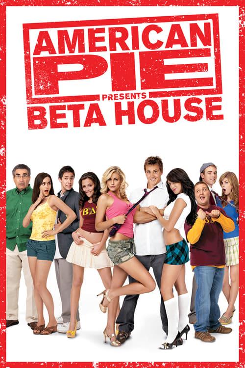 American Pie Presents: Beta House - Movie Poster