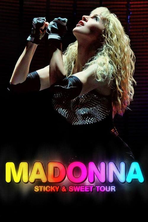 Madonna: Sticky & Sweet Tour - Movie Poster