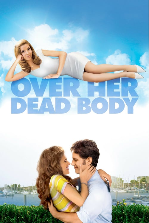 Over Her Dead Body - Movie Poster