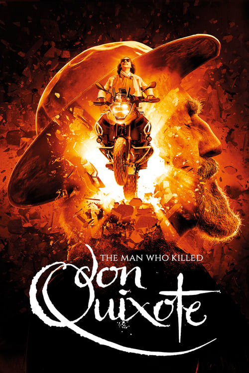 The Man Who Killed Don Quixote - Movie Poster