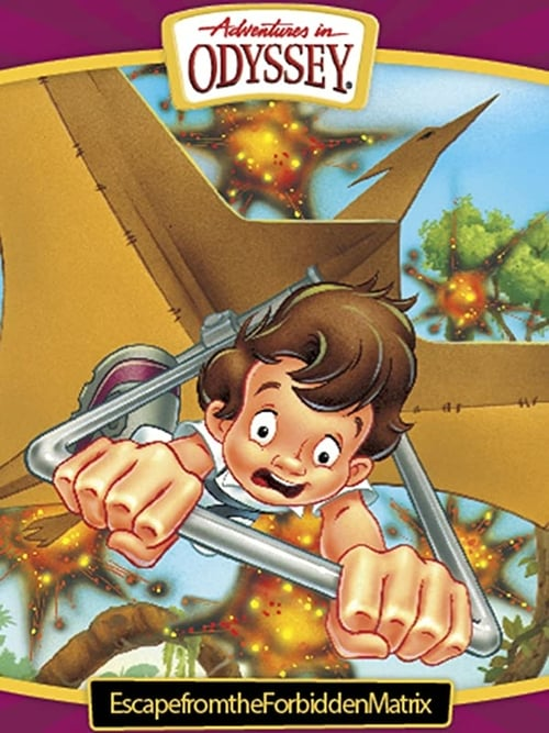 Adventures in Odyssey: Escape from the Forbidden Matrix - Movie Poster