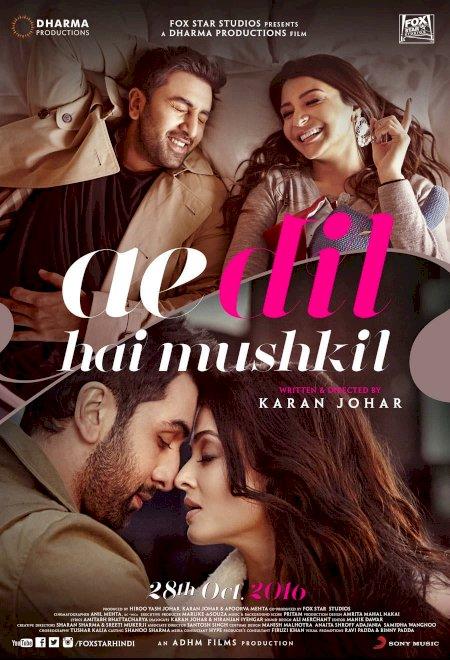 Ae Dil Hai Mushkil - Movie Poster