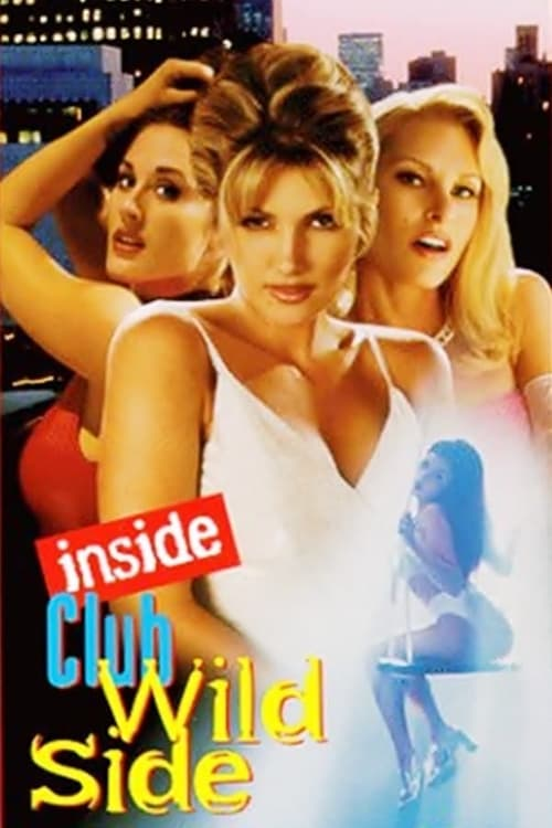 Club Wild Side 2 - Movie Poster