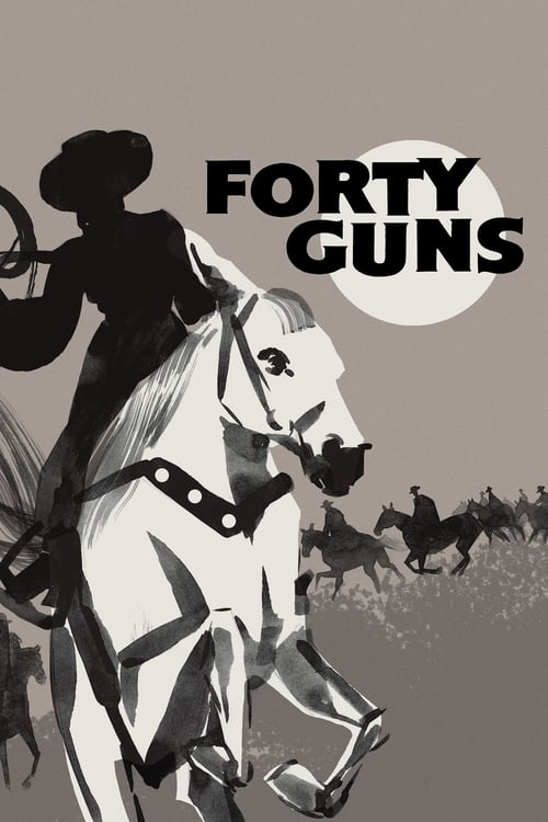 Forty Guns - Movie Poster