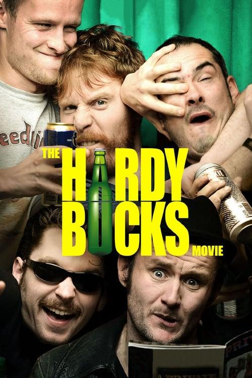 The Hardy Bucks Movie - Movie Poster