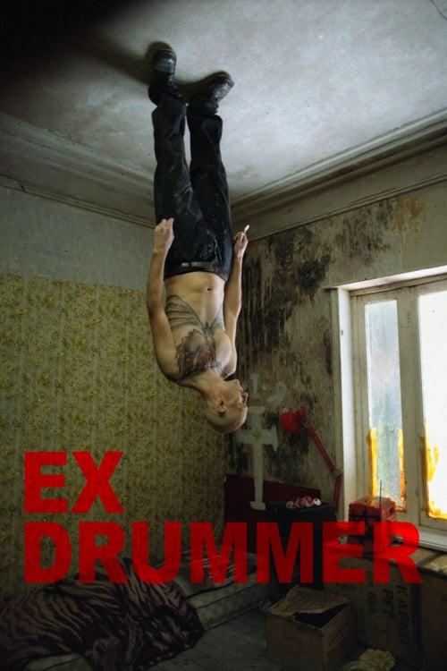 Ex Drummer - Movie Poster