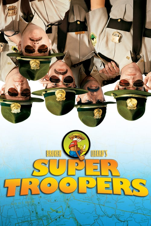 Super Troopers - Movie Poster