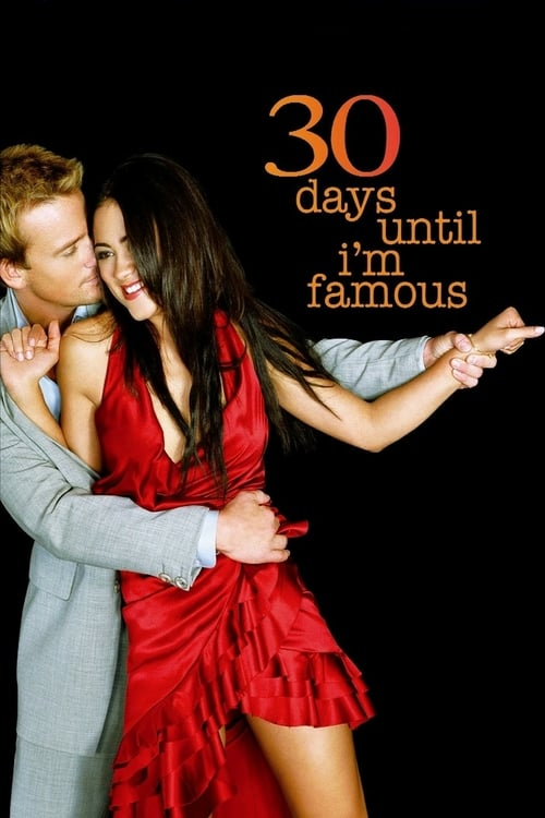 30 Days Until I'm Famous - Movie Poster