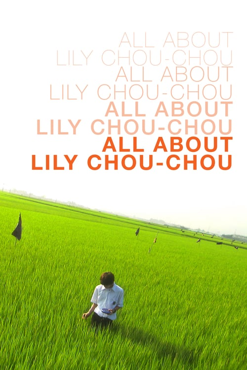 All About Lily Chou-Chou - Movie Poster