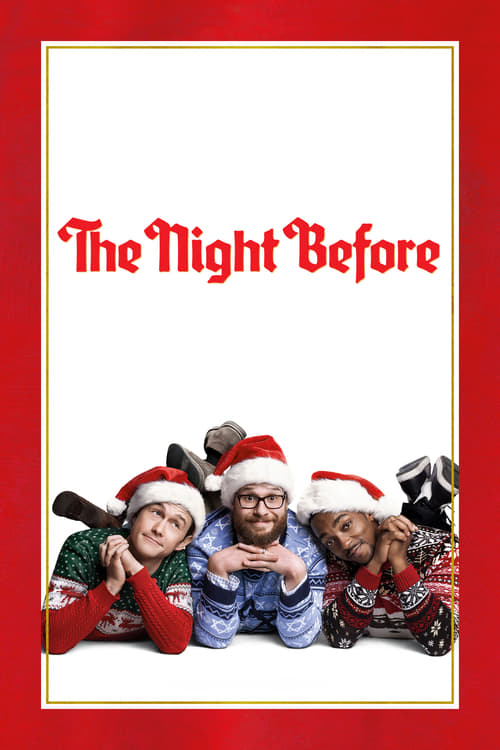 The Night Before - Movie Poster