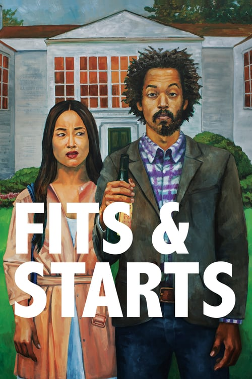 Fits and Starts - Movie Poster
