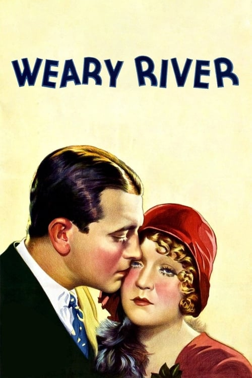 Weary River - Movie Poster