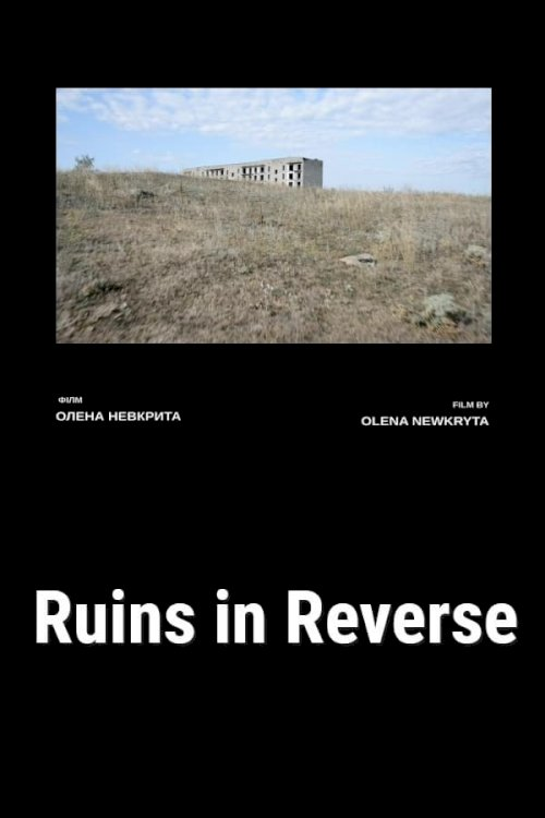 Ruins in Reverse - Movie Poster