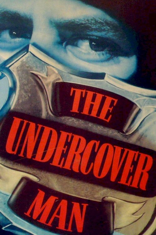 The Undercover Man - Movie Poster