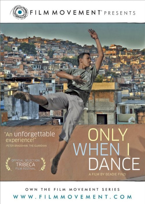 Only When I Dance - Movie Poster