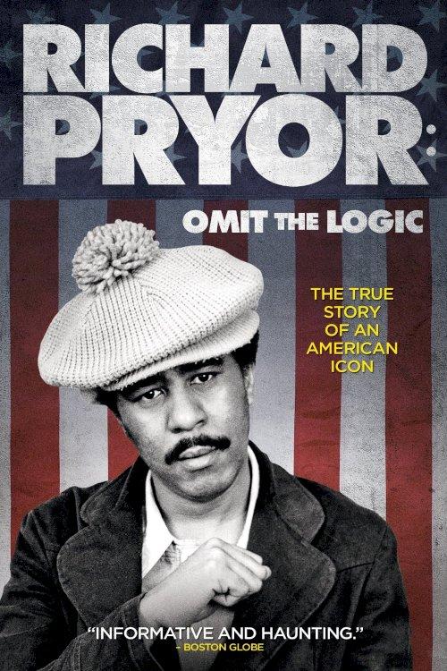 Richard Pryor: Omit the Logic - Movie Poster