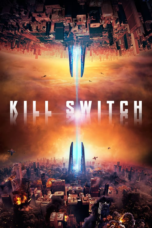 Kill Switch - Movie Poster