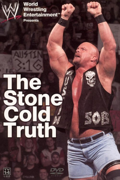WWE: The Stone Cold Truth - Movie Poster
