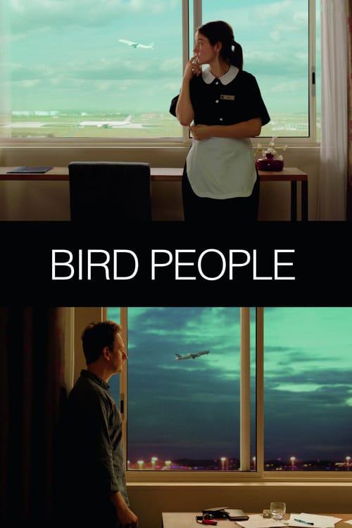 Bird People - Movie Poster