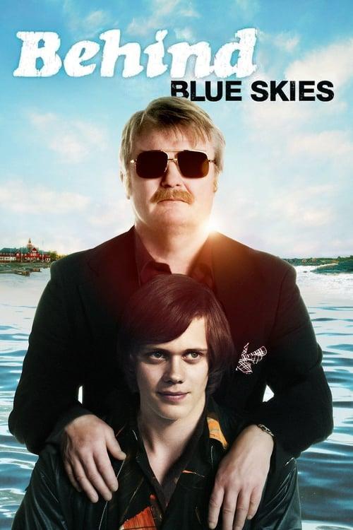 Behind Blue Skies - Movie Poster