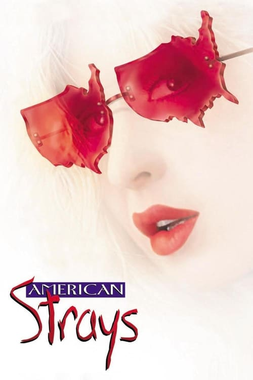 American Strays - Movie Poster