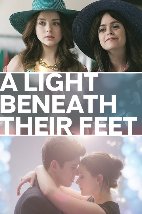 A Light Beneath Their Feet - Movie Poster