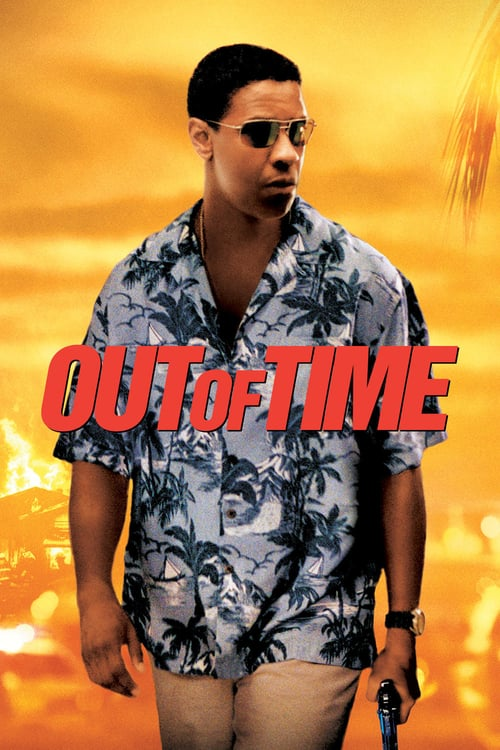Out of Time - Movie Poster