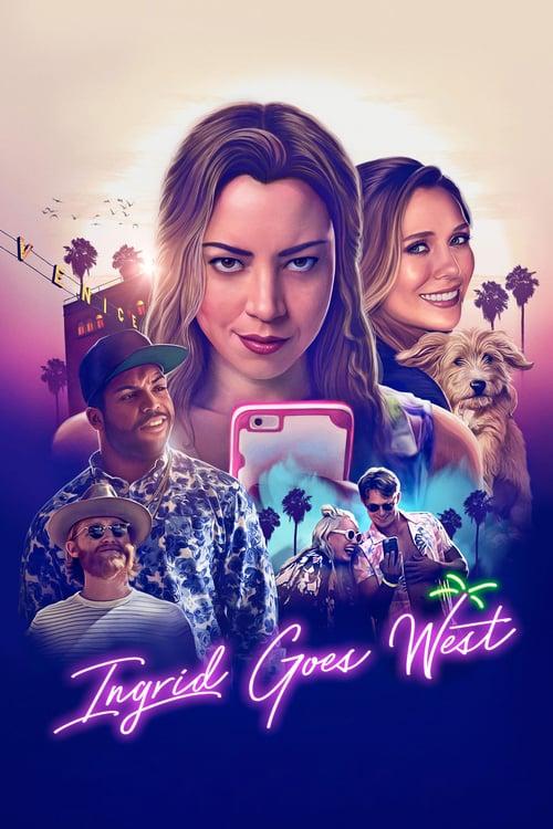 Ingrid Goes West - Movie Poster