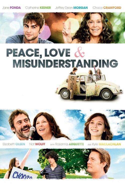 Peace, Love & Misunderstanding - Movie Poster