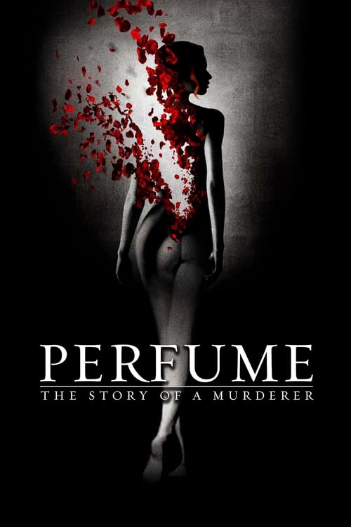 Perfume: The Story of a Murderer - Movie Poster