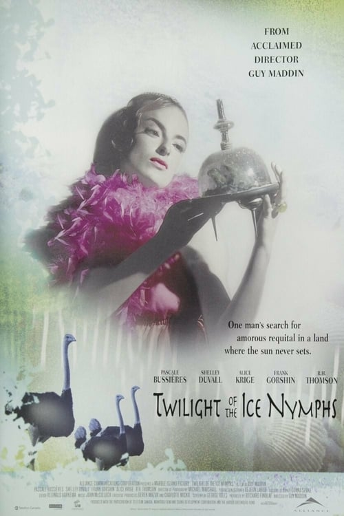 Twilight of the Ice Nymphs - Movie Poster