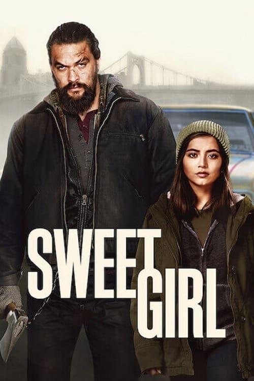 Sweet Girl - Movie Poster
