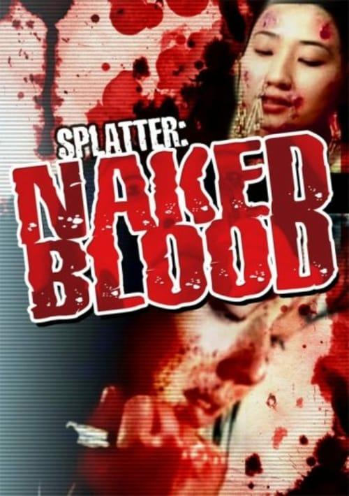 Splatter: Naked Blood - Movie Poster