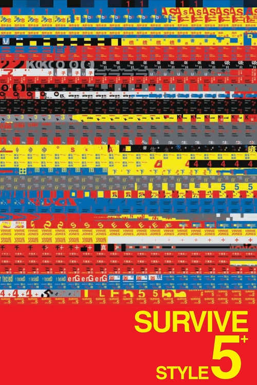 Survive Style 5+ - Movie Poster