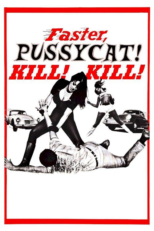 Faster, Pussycat! Kill! Kill! - Movie Poster