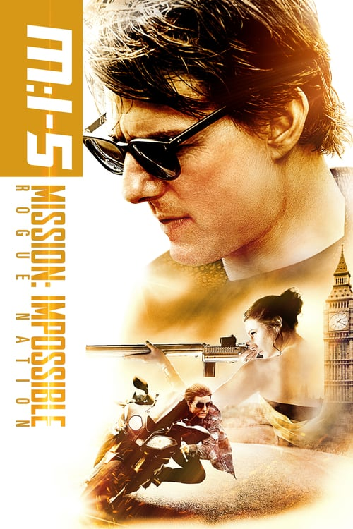 Mission: Impossible - Rogue Nation - Movie Poster