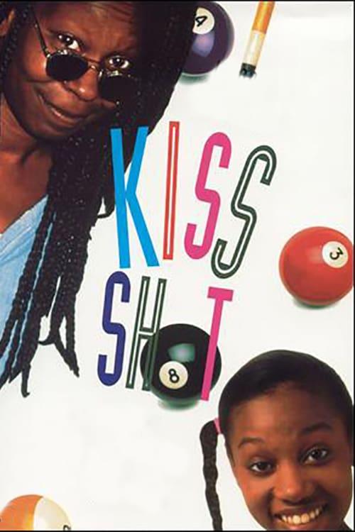 Kiss Shot - Movie Poster