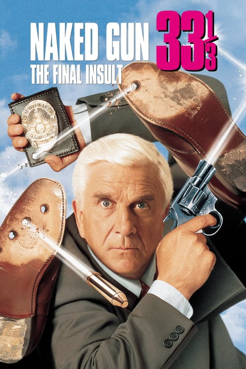 Naked Gun 33⅓: The Final Insult - Movie Poster