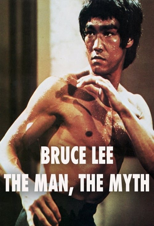 Bruce Lee: The Man, The Myth - Movie Poster