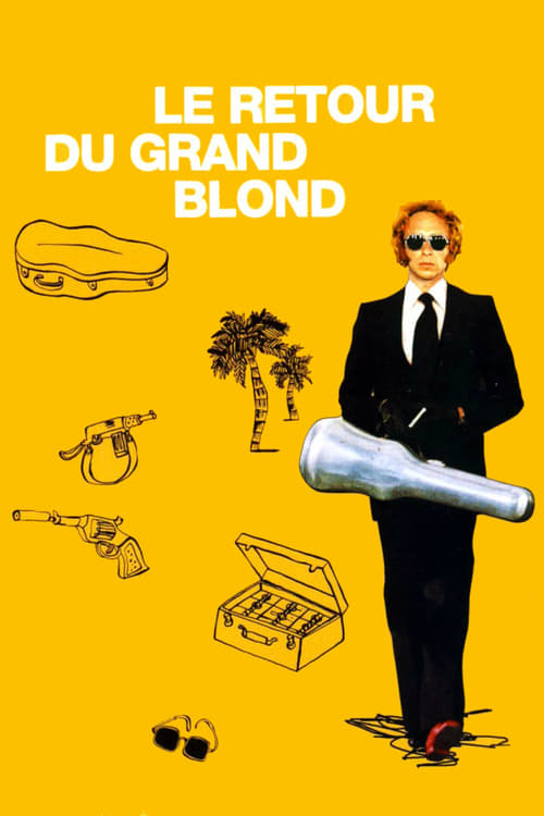 The Return of the Tall Blond Man with One Black Shoe - Movie Poster