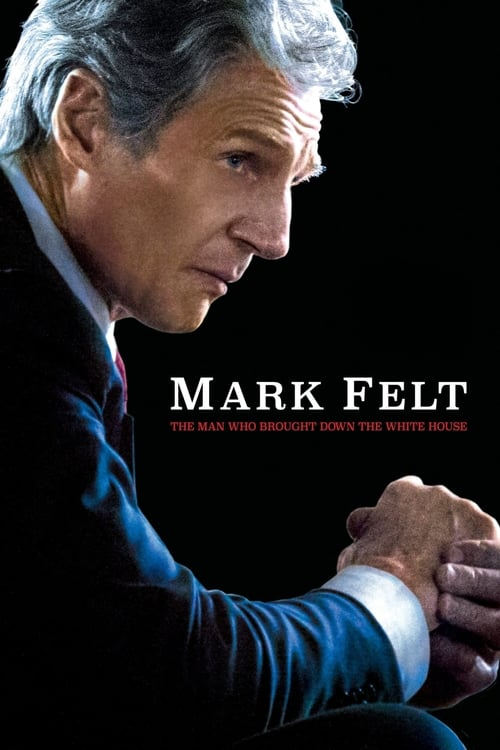 Mark Felt: The Man Who Brought Down the White House - Movie Poster